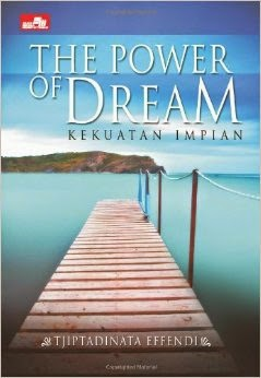 Buku motivasi dan pengembangan diri, the power of dream