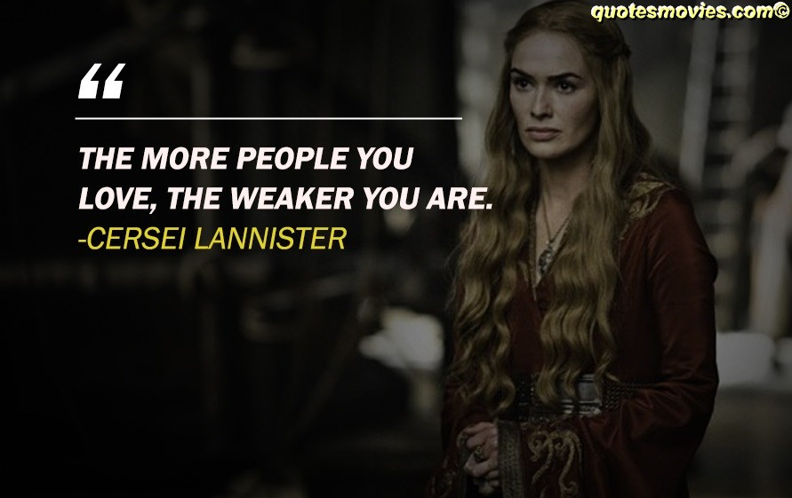 Cersei Quote from Game of Thrones