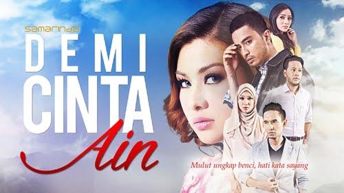 Original Sound Track OST Demi Cinta Ain (TV3), lagu tema drama Demi Cinta Ain (TV3), lagu latar, lagu sisipan Demi Cinta Ain (TV3)