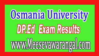 Osmania University DP.Ed 2nd Sem Regular / 1st Sem Backlog May 2016 Exam Results