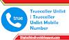 Truecaller Unlist | Truecaller Unlist Mobile Number