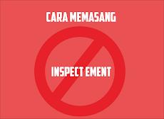 Cara Terbaru Memasang Anti Inspect Element Pada Blog