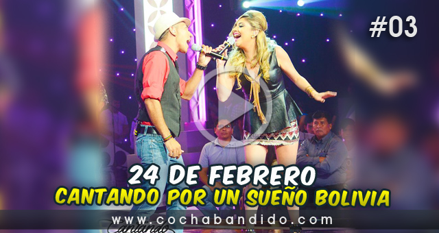 24febrero-Cantando Bolivia-cochabandido-blog-video.jpg