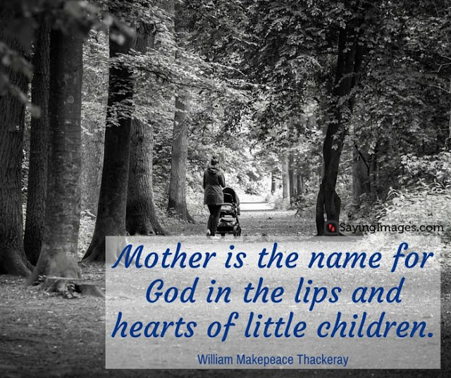 best quotes on mothers day, mother's day quotes 2017