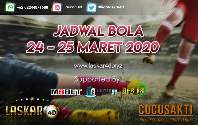 JADWAL BOLA JITU TANGGAL 24 – 25 MARET 2020