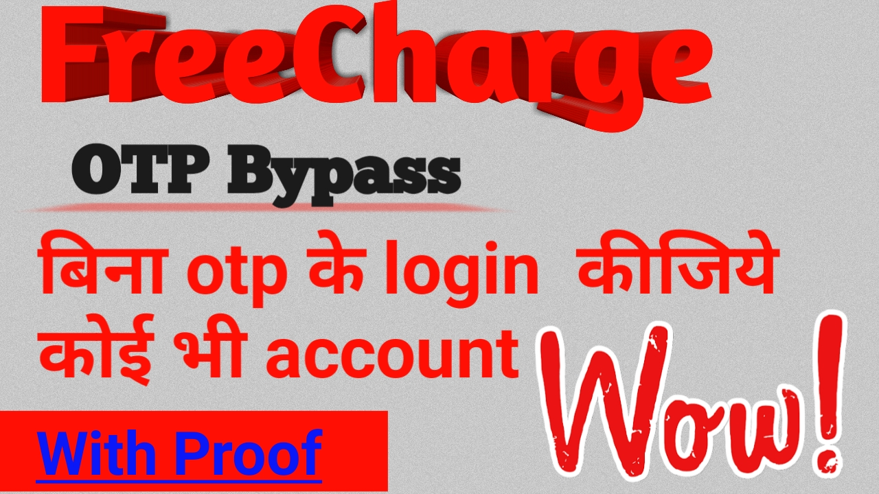 How To Bypass Otp Of FreeCharge ~ NewsHDR