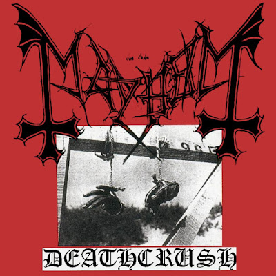 Mayhem, Deathcrush, Black Metal