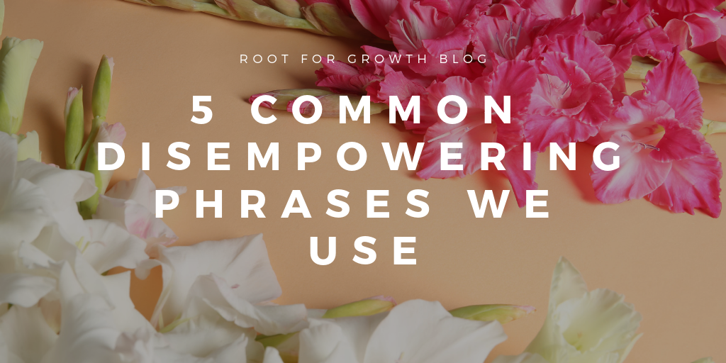 These phrases are disempowering and promote disempowerment, which is why we need to know these phrases to encourage using empowering words and promote empowering others, empowerment, and empowerment activities.