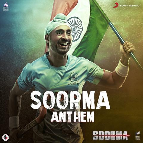 Soorma Anthem - Soorma (2018)