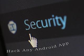 hack karo kisi bhi android app ko