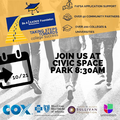 Poster for Be a Leader event. Image of an illustrated calendar with an arrow pointing to 10/21 date. Black and white image of young people walking.  Text: Join Us at Civic Space Park 8:30 a.m..  Be a Leader Foundation Taking Steps Towards College Success.  FAFSA APPLICATION SUPPORT.  OVER 50 COMMUNITY PARTNERS.  OVER 200 COLLEGES AND UNIVERSITIES.  Logos for sponsors: Cox, Blue Cross Blue Shield, Sullivan Foundation, Univision.