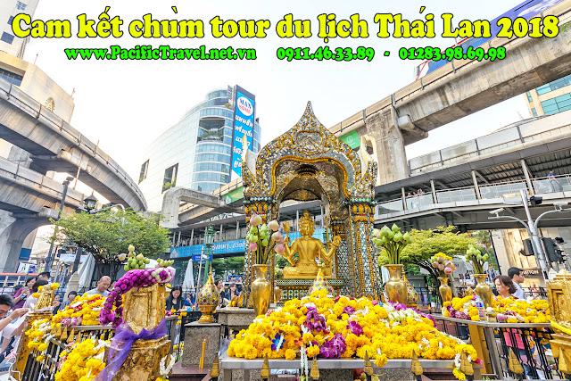 Cam kết chùm tour du lịch Thái Lan 2018 mở bán tour hàng ngày
