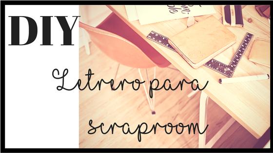 Cartel del Diy: letrero para scraproom