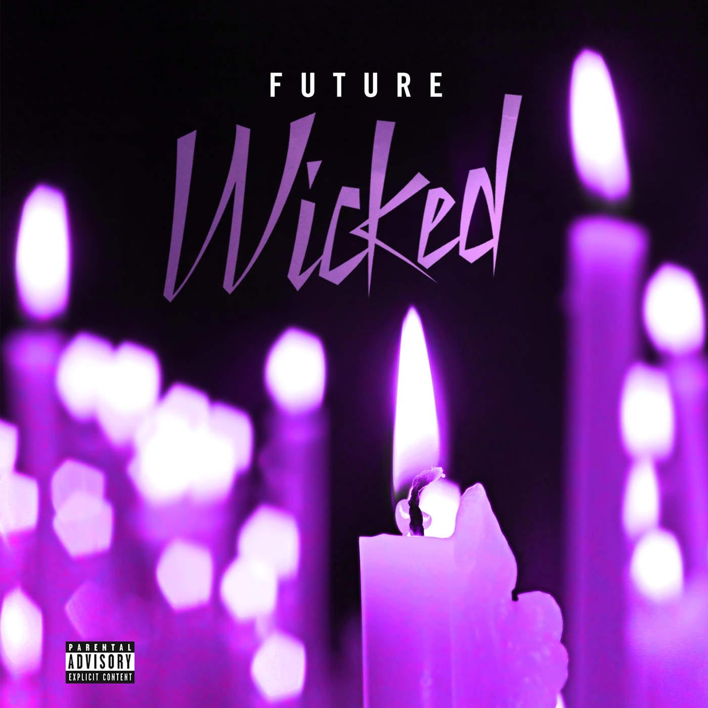 Future - Wicked - Single Cover