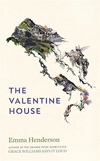 The Valentine House by Emma Henderson - Reading, Writing, Booking