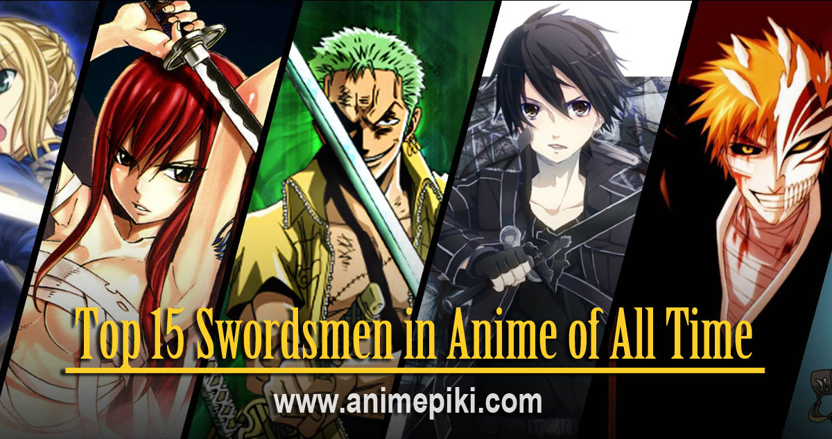 top 15 swordsman in anime of all time
