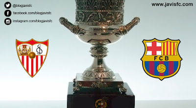 Previa Sevilla FC - FC Barcelona Supercopa España