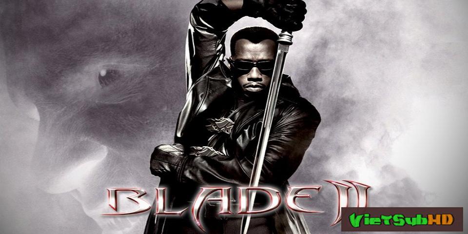 Phim Săn Quỷ 2 VietSub HD | Blade Ii 2002