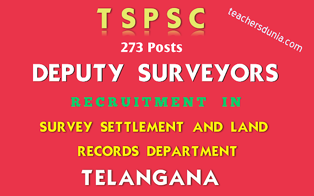 TSPSC-DEPUTY-SURVEYORS-IN-SURVEY-SETTLEMENT-AND-LAND-RECORDS-DEPARTMENT-Recruitment-Notification
