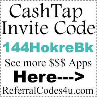 Cashtap App Reviews, Cashtap App Invitation Code 2017, Cashtap Referral Bonus