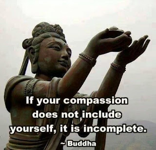 """Buda """"Se sua compaixão não inclui você mesmo, ela é incompleta"""""""