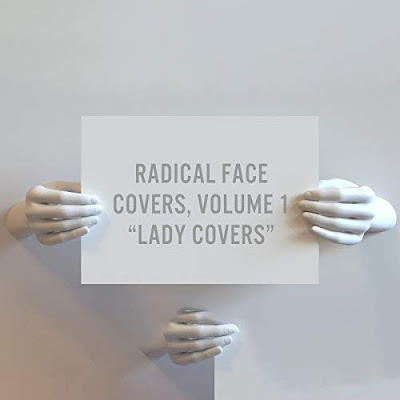 "Radical Face - Covers, Volume 1 ""Lady Covers"""