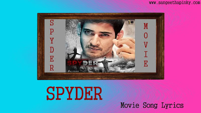 spyder-telugu-movie-songs-lyrics