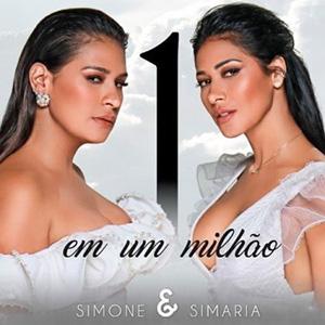 Baixar Música Um Em Um Milhão - Simone e Simaria Mp3