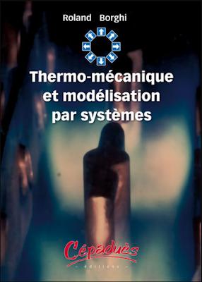 Télécharger Livre Gratuit Thermo-mécanique et modélisation par systèmes pdf