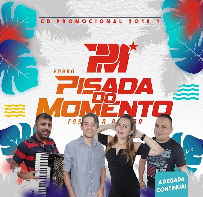 FORRÓ PISADA DO MOMENTO 2018 - MUSICAS NOVAS REPERTORIO NOVO OFICIAL 2K18