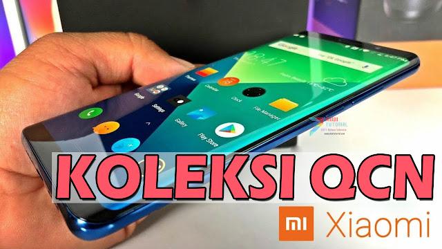 Koleksi File QCN Smartphone Xiaomi Semua Tipe: Solusi IMEI Null, Baseband Hilang | Redmi Mi Ready