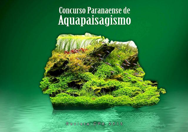 CPA 2015 (Concurso Paranaense de Aquapaisagismo)