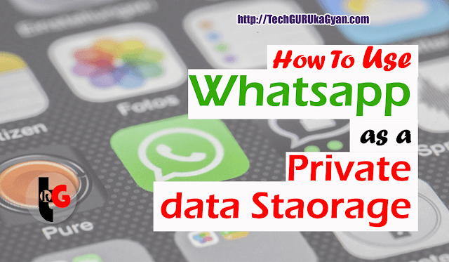 How-to-Use-Whatsapp-as-a-Private-Data-Storage
