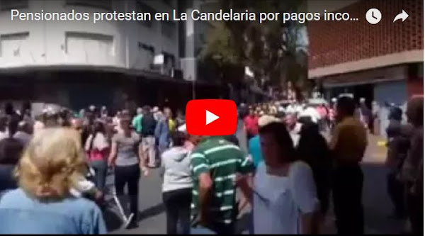 Protesta de Pensionados en La Candelaria por pagos incompletos de pensiones