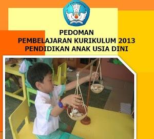 Download Pedoman Pembelajaran Kurikulum 2013 PAUD Terbaru