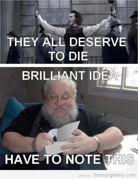 Meme de humor sobre el escritor de Juego de tronos, George R. R. Martin, y su inspiración