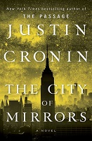 http://www.blastr.com/sites/blastr/files/styles/blog_post_in_content_image/public/CITY_OF_MIRRORS_-_Justin_Cronin.jpg?itok=aInoBNsZ
