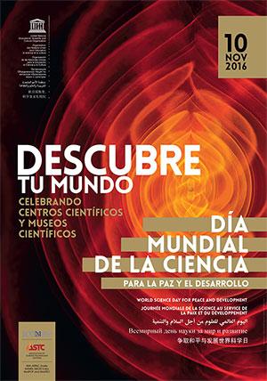 Día Mundial de la Ciencia para la Paz y el Desarrollo 10 de noviembre.