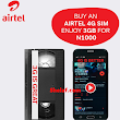 Purchase New Sim or Upgrade to Airtel 4G to Get Double Data - 3GB for Just N1,000