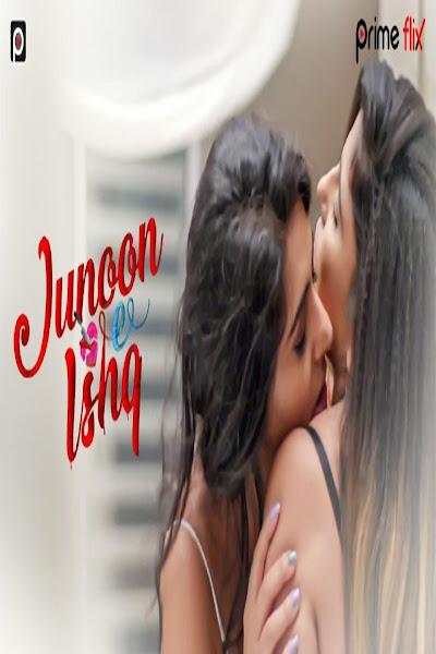 (18+) Junoon- E-Ishq Season 1 Complete Hindi 720p HDRip Free Download