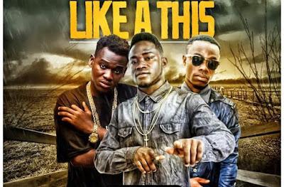 Starboy Gee – Like A This (Feat. Koo Ntakra & Rechie Bakwe)