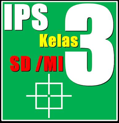 ini semoga dapat membantu siswa dalam belajar khususnya mata pelajaran IPS Buku BSE IPS SD Kelas 3