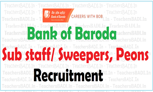 Bank of Baroda jobs,Sub staff, Sweepers Peons Recruitment