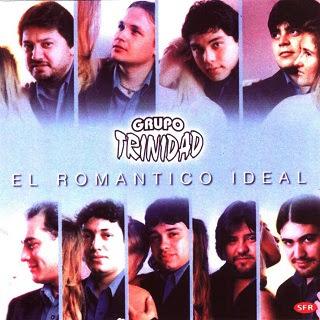 TRINIDAD EL ROMÁNTICO IDEAL
