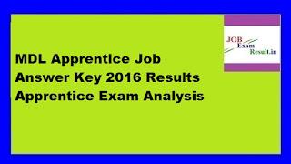 MDL Apprentice Job Answer Key 2016 Results Apprentice Exam Analysis