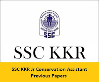 SSC KKR Jr Conservation Assistant Previous Papers
