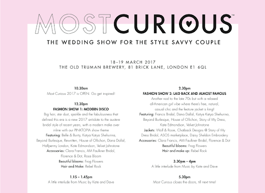 WHATS HAPPENING AND WHEN? This weekend at Most Curious Wedding Fair 2017 LONDON!
