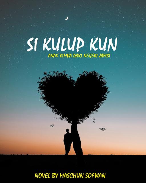 Ada Cinta di Bangku SMA (Novel Si Kulup Kun Bagian 4)
