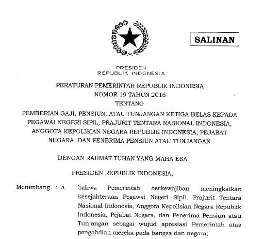 Download PP Nomor 19 Tahun 2016 tentang Gaji ke-13 untuk PNS, Prajurit TNI, Anggota POLRI, dan Penerima Pensiun atau Tunjangan