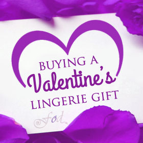 Buying Valentine's Lingerie gifts